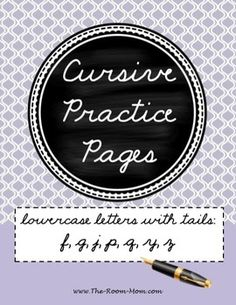 cursive handwriting practice-- lowercase letters with tails (f, g, j, p, q, y, z)