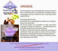 Escola Portuguesa de Feng Shui: AROMAS                                                                                                                                                                                 Mais