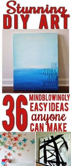 http://www.viewalongtheway.com/2013/10/36-easy-beautiful-diy-art-ideas/