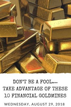There aren't many places in life where you can put your money and it will come back. When you find them, you must jump on it! Take a look at my 10 Financial Goldmines that you Should Take Advantage Of! Dont Be A Fool, The Fool, Retirement Planning, Money Matters, Determination, Wealth, Saving Money, Budgeting, Knowledge