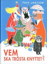http://www.adlibris.com/se/product.aspx?isbn=9515004683 | Titel: Vem ska trösta Knyttet? - Författare: TOVE JANSSON - ISBN: 9515004683 - Pris: 124 kr