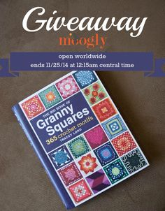 The Big Book of Granny Squares - Giveaway on Moogly! Open worldwide, ends 11/25/14