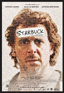 """Movie """"Starbuck"""" -- I saw this at the Seattle Intl Film Festival this week and loved it!  A Québécois film about a sperm donor with many children! Worth it if it comes to your town."""
