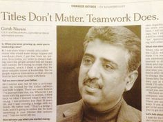 "Each week I write about business managers and leaders featured in Adam Bryant's Corner Office section of the Sunday Business section of The New York Times. Mr. Girish, the C.E.O of eClinicalWorks, a privately operated provider of IT healthcare solutions, says that he hires primarily on ""heart"" because the rest can be taught. He is seeking passion, commitment, and desire for excellence above all else! Instead of firing people, he tells the employee that it's not working out"