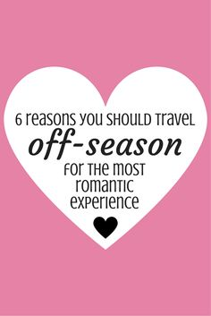 Find out why off-season travel is the most romantic type of travel. Discover romance in any destination during the off-season. Travel with the one you love!