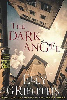 MAY 15, LJ*, The Dark Angel (Ruth Galloway Mysteries) by Elly Griffiths https://www.amazon.com/dp/0544750322/ref=cm_sw_r_pi_dp_U_x_1o25AbAET0SGV