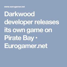 Darkwood developer releases its own game on Pirate Bay • Eurogamer.net