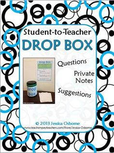 Student-to-Teacher Private Note Drop Box: Posters, Labels,
