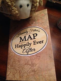 Heavenly Father's map to your Happily Ever After (the booklet For The Strength of the Youth) covered with a map paper!! For the lesson Come Follow Me January