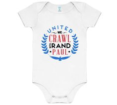We Crawl with Rand Paul - Baby Onesie