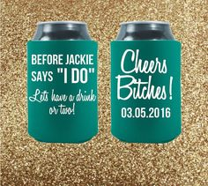 Our customized bachelorette party koozies are AWESOME. Party koozies are fun, customizable and serve as great memorabilia!  Customized  Let's Have A Drink Or Two  by StripedPeanut on Etsy