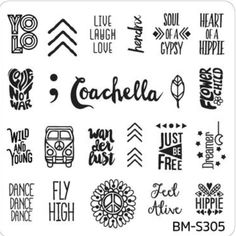 BM-S305 Festival Yolo love laugh love 3 arrows hendrix soul of a gypsy heat of a hippie love not war semicolon Coachella feather flower child wild and young vw van wanderlust just be free dreamer dance dance dance fly high peace sign feel alive hippie nail stamping plate