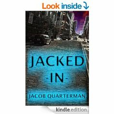 Jacob Quarterman, author of Jacked-In, was a Rave Reviews Book Club featured #PUSHTUESDAY winner.