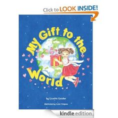 http://www.myactivechild.com/blog/bedtime-story-suggestion-my-gift-to-the-world/