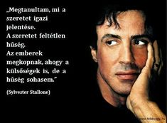 Daily Wisdom, Sylvester Stallone, Picture Quotes, Writer, Life Quotes, Positivity, Motivation, Feelings, Sayings