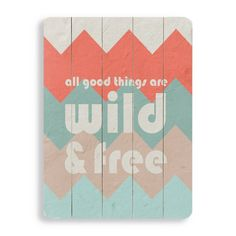 20 in. Wild & Free Wall Art