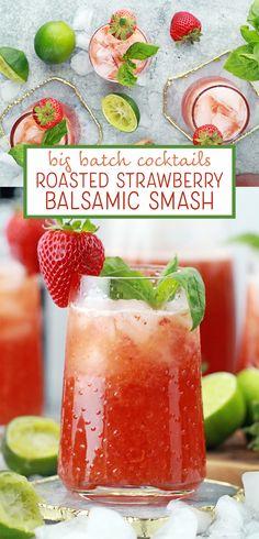 Big Batch Cocktails: Roasted Strawberry Balsamic Smash
