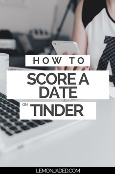 10 Tinder Tips and Tricks to Help You Navigate 21st Century Dating
