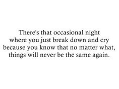 I've moved on...but I still have those nights..and tonight is one of them.