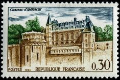 French stamp depcting the royal Château at Amboise in the Loire Valley