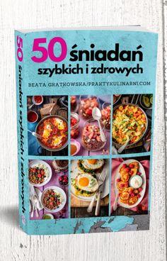 """Ebook śniadań zdrowych i szybkich"""""""