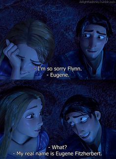 """""""-Eugene."""" I love that he opens up to her right here. It shows that he trusts her enough and the first sign that he truly lives her."""