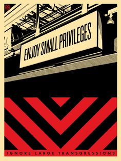 Enjoy Small Privileges, Ignore Large Transgressions