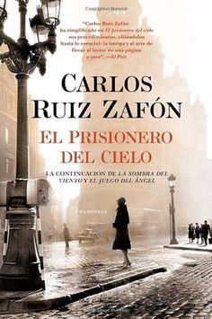 El Prisionero del Cielo (Vintage Espanol) (Spanish Edition) by Carlos Ruiz Zafon, http://www.amazon.com/dp/0345803302/ref=cm_sw_r_pi_dp_gZh7qb1P03DSW