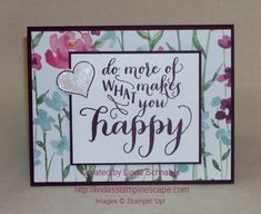"""Stampin' Up! #Hello #Life stamp set with Painted Blossoms Designer Series Paper from the 2015 Occasions Catalog. This year ... """"Do more of what makes you happy"""""""