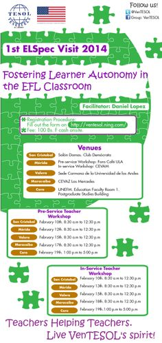 VenTESOL and the US Embassy in Venezuela are pleased to invite you to the First English Language Specialist Tour of 2014 in February. Daniel López will be delivering the workshop Fostering Learner Autonomy in the EFL Classroom for Pre-service and In-service teachers from San Cristobal, Mérida, Valera, Maracaibo and Coro. Join us and Live VenTESOL's spirit!