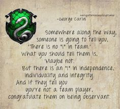 Harry Potter House Quotes- Slytherin-George Carlin quote