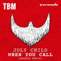July Child - When You Call (Emdeka Remix) [OUT NOW] by The Bearded Man. on SoundCloud