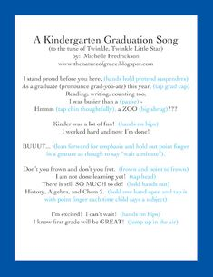 Kindergarten Graduation Song, just change a few words and its my new pre k grad song.