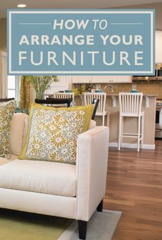 Tips For Arranging Your Furniture Via Richmond American Homesu0027 Blog