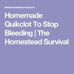 Homemade Quikclot To Stop Bleeding   The Homestead Survival
