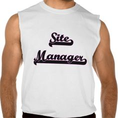 Site Manager Classic Job Design Sleeveless T Shirt, Hoodie Sweatshirt