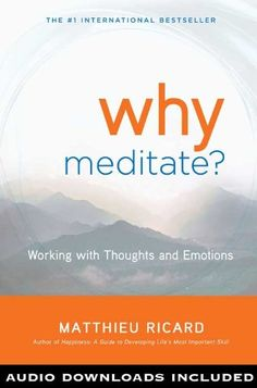 Why Meditate Working with Thoughts and Emotions * Want additional info? Click on the image.