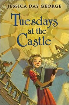 Tuesdays at the Castle - fun one for V & J this is a cool book and It is a good story try to read it!!!!!