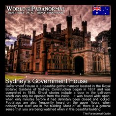 Government House   - Sydney, Australia   - 'World of the Paranormal' are short bite sized posts covering paranormal locations, events, personalities and objects from all across the globe.   Follow The Paranormal Guide at: www.theparanormalguide.com