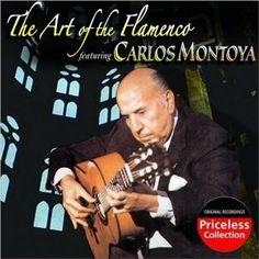Carlos Montoya: The Art Of The Flamenco