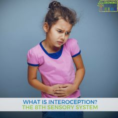 What is Interoception? The 8th sensory system.