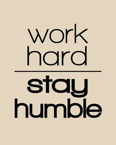 Would love this print for my office - Work Hard Stay Humble 8x10 Print by AtticDestash on Etsy, $12.00