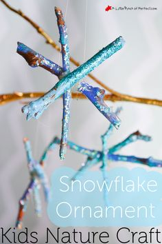 Snowflake Ornament Winter Crafts with Sticks for Kids | A Little Pinch of Perfect