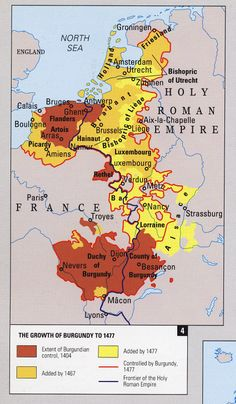 The expansion of Burgundy in Western Europe in the Late Middle Ages.