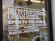 Pressed: an exhibition of letterpress printed ephemera