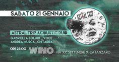 Siete pronti? Sabato si parte! Riempite i bicchieri e le brocche, al Wino si parte per un viaggio tra le stelle del rock, attraversando il sottile confine tra musica ed emozioni per  l'Astral Trip!  Astral Trip Acoustic duo formato da Gabriella Soluri alla voce, seguita dalla chitarra di Andra Musca.