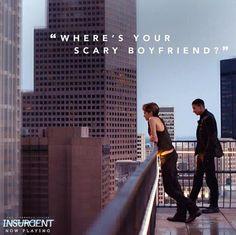 """¿Dónde está tu intimidante novio?"" —Uriah, #Insurgente"