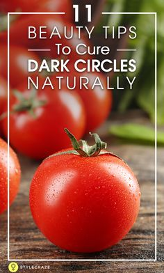 """Dark circles also known as """"racoon eyes"""" and are one of the most common skin problems amongst all age groups. Many clinical procedures also claim to reduce the dark patches instantly, but many skin experts have always recommended home remedies for dark circles. Read further to know 11 tips on how to remove dark circles naturally and reduce the puffiness under eyes. #Darkcircles"""