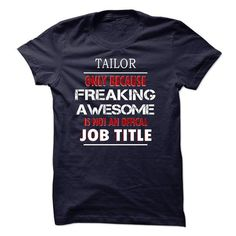 I AM TAILOR T-SHIRTS, HOODIES (19$ ==► Shopping Now) #i #am #tailor #shirts #tshirt #hoodie #sweatshirt #fashion #style